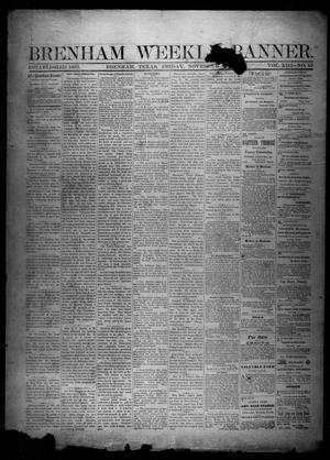Primary view of object titled 'Brenham Weekly Banner. (Brenham, Tex.), Vol. 13, No. 45, Ed. 1, Friday, November 8, 1878'.