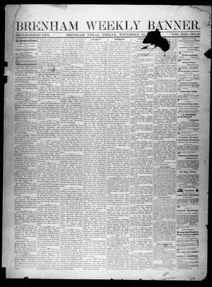 Primary view of object titled 'Brenham Weekly Banner. (Brenham, Tex.), Vol. 13, No. 48, Ed. 1, Friday, November 29, 1878'.