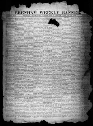 Primary view of object titled 'Brenham Weekly Banner. (Brenham, Tex.), Vol. 14, No. 2, Ed. 1, Friday, January 10, 1879'.