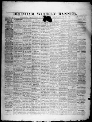Primary view of object titled 'Brenham Weekly Banner. (Brenham, Tex.), Vol. 14, No. 33, Ed. 1, Friday, August 15, 1879'.