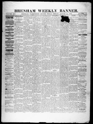 Primary view of object titled 'Brenham Weekly Banner. (Brenham, Tex.), Vol. 14, No. 34, Ed. 1, Friday, August 22, 1879'.