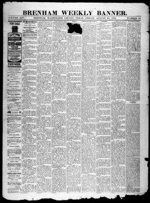 Primary view of object titled 'Brenham Weekly Banner. (Brenham, Tex.), Vol. 14, No. 35, Ed. 1, Friday, August 29, 1879'.