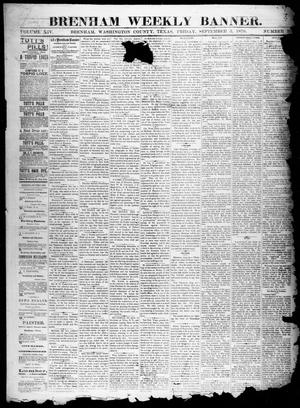 Primary view of object titled 'Brenham Weekly Banner. (Brenham, Tex.), Vol. 14, No. 36, Ed. 1, Friday, September 5, 1879'.