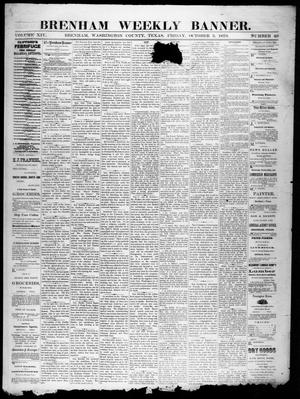 Primary view of object titled 'Brenham Weekly Banner. (Brenham, Tex.), Vol. 14, No. 40, Ed. 1, Friday, October 3, 1879'.