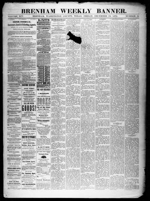 Primary view of object titled 'Brenham Weekly Banner. (Brenham, Tex.), Vol. 14, No. 51, Ed. 1, Friday, December 19, 1879'.