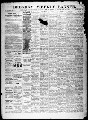 Primary view of object titled 'Brenham Weekly Banner. (Brenham, Tex.), Vol. 14, No. 52, Ed. 1, Friday, December 26, 1879'.