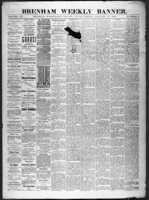 Primary view of object titled 'Brenham Weekly Banner. (Brenham, Tex.), Vol. 15, No. 3, Ed. 1, Friday, January 16, 1880'.
