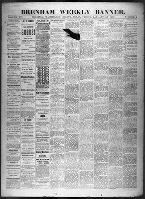 Primary view of object titled 'Brenham Weekly Banner. (Brenham, Tex.), Vol. 15, No. 4, Ed. 1, Friday, January 23, 1880'.