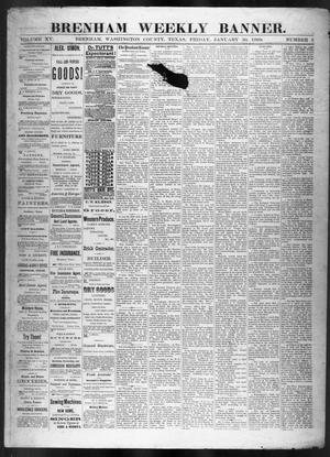 Primary view of object titled 'Brenham Weekly Banner. (Brenham, Tex.), Vol. 15, No. 5, Ed. 1, Friday, January 30, 1880'.