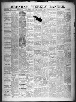 Primary view of object titled 'Brenham Weekly Banner. (Brenham, Tex.), Vol. 15, No. 6, Ed. 1, Friday, February 6, 1880'.