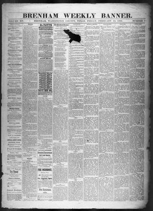 Primary view of object titled 'Brenham Weekly Banner. (Brenham, Tex.), Vol. 15, No. 7, Ed. 1, Friday, February 13, 1880'.