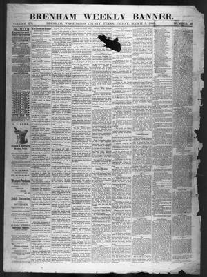Primary view of object titled 'Brenham Weekly Banner. (Brenham, Tex.), Vol. 15, No. 10, Ed. 1, Friday, March 5, 1880'.