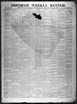 Primary view of object titled 'Brenham Weekly Banner. (Brenham, Tex.), Vol. 15, No. 14, Ed. 1, Friday, April 2, 1880'.