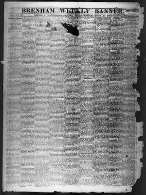 Primary view of object titled 'Brenham Weekly Banner. (Brenham, Tex.), Vol. 15, No. 16, Ed. 1, Friday, April 16, 1880'.