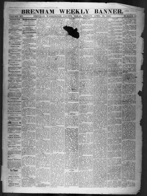 Primary view of object titled 'Brenham Weekly Banner. (Brenham, Tex.), Vol. 15, No. 18, Ed. 1, Friday, April 30, 1880'.