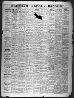 Brenham Weekly Banner. (Brenham, Tex.), Vol. 15, No. 21, Ed. 1, Friday, May 21, 1880