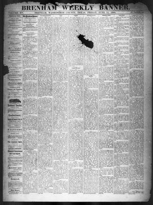 Primary view of object titled 'Brenham Weekly Banner. (Brenham, Tex.), Vol. 15, No. 24, Ed. 1, Friday, June 11, 1880'.