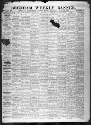 Primary view of object titled 'Brenham Weekly Banner. (Brenham, Tex.), Vol. 15, No. 26, Ed. 1, Thursday, June 24, 1880'.
