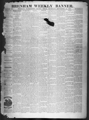 Brenham Weekly Banner. (Brenham, Tex.), Vol. 15, No. 38, Ed. 1, Thursday, September 16, 1880