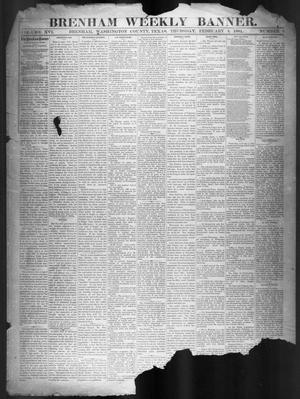 Primary view of object titled 'Brenham Weekly Banner. (Brenham, Tex.), Vol. 16, No. 5, Ed. 1, Thursday, February 3, 1881'.