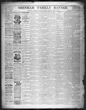 Primary view of object titled 'Brenham Weekly Banner. (Brenham, Tex.), Vol. 19, No. 26, Ed. 1, Thursday, June 26, 1884'.