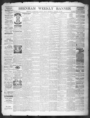 Primary view of object titled 'Brenham Weekly Banner. (Brenham, Tex.), Vol. 21, No. 2, Ed. 1, Thursday, January 14, 1886'.