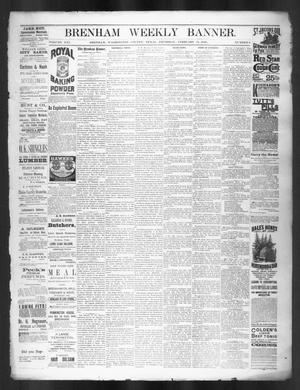 Primary view of object titled 'Brenham Weekly Banner. (Brenham, Tex.), Vol. 21, No. 6, Ed. 1, Thursday, February 11, 1886'.