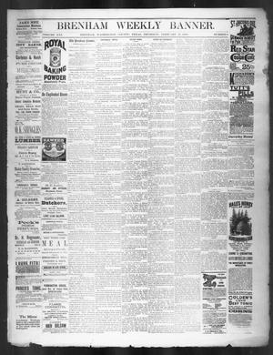 Primary view of object titled 'Brenham Weekly Banner. (Brenham, Tex.), Vol. 21, No. 8, Ed. 1, Thursday, February 25, 1886'.