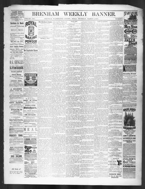 Primary view of object titled 'Brenham Weekly Banner. (Brenham, Tex.), Vol. 21, No. 9, Ed. 1, Thursday, March 4, 1886'.