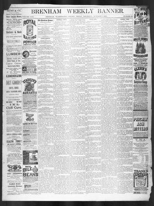 Primary view of object titled 'Brenham Weekly Banner. (Brenham, Tex.), Vol. 21, No. 39, Ed. 1, Thursday, October 7, 1886'.