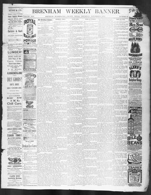 Primary view of object titled 'Brenham Weekly Banner. (Brenham, Tex.), Vol. 21, No. 43, Ed. 1, Thursday, November 4, 1886'.