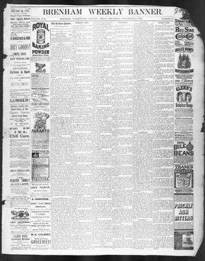 Primary view of object titled 'Brenham Weekly Banner. (Brenham, Tex.), Vol. 21, No. 45, Ed. 1, Thursday, November 25, 1886'.