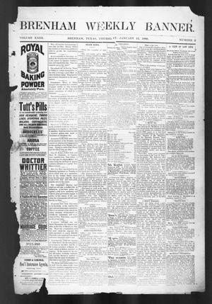 Primary view of object titled 'Brenham Weekly Banner. (Brenham, Tex.), Vol. 23, No. 2, Ed. 1, Thursday, January 12, 1888'.