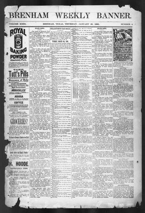 Primary view of object titled 'Brenham Weekly Banner. (Brenham, Tex.), Vol. 23, No. 4, Ed. 1, Thursday, January 26, 1888'.