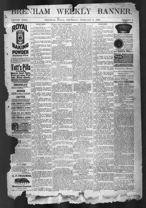 Primary view of object titled 'Brenham Weekly Banner. (Brenham, Tex.), Vol. 23, No. 5, Ed. 1, Thursday, February 9, 1888'.