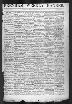 Primary view of object titled 'Brenham Weekly Banner. (Brenham, Tex.), Vol. 25, No. 12, Ed. 1, Thursday, March 20, 1890'.