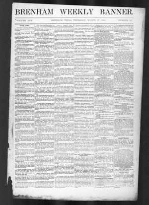 Primary view of object titled 'Brenham Weekly Banner. (Brenham, Tex.), Vol. 25, No. 13, Ed. 1, Thursday, March 27, 1890'.