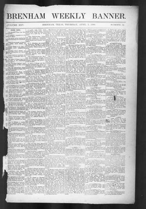 Primary view of object titled 'Brenham Weekly Banner. (Brenham, Tex.), Vol. 25, No. 14, Ed. 1, Thursday, April 3, 1890'.