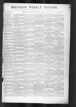 Brenham Weekly Banner. (Brenham, Tex.), Vol. 25, No. 16, Ed. 1, Thursday, April 17, 1890