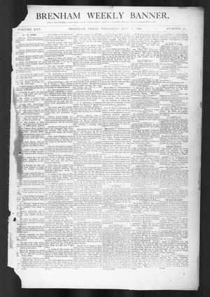 Primary view of object titled 'Brenham Weekly Banner. (Brenham, Tex.), Vol. 25, No. 18, Ed. 1, Thursday, May 1, 1890'.