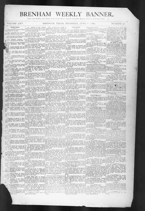 Primary view of object titled 'Brenham Weekly Banner. (Brenham, Tex.), Vol. 25, No. 23, Ed. 1, Thursday, June 5, 1890'.