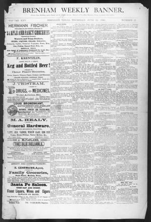 Primary view of object titled 'Brenham Weekly Banner. (Brenham, Tex.), Vol. 25, No. 25, Ed. 1, Thursday, June 19, 1890'.