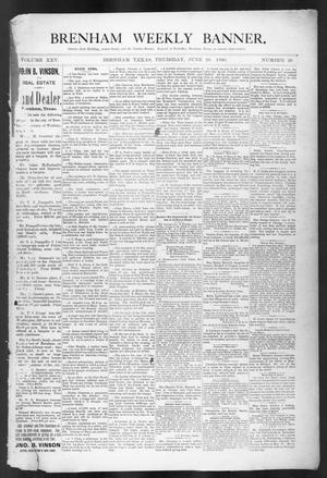 Primary view of object titled 'Brenham Weekly Banner. (Brenham, Tex.), Vol. 25, No. 26, Ed. 1, Thursday, June 26, 1890'.
