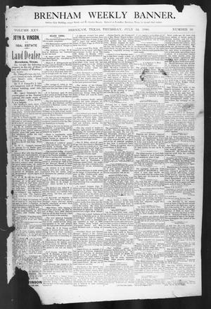 Primary view of object titled 'Brenham Weekly Banner. (Brenham, Tex.), Vol. 25, No. 30, Ed. 1, Thursday, July 24, 1890'.
