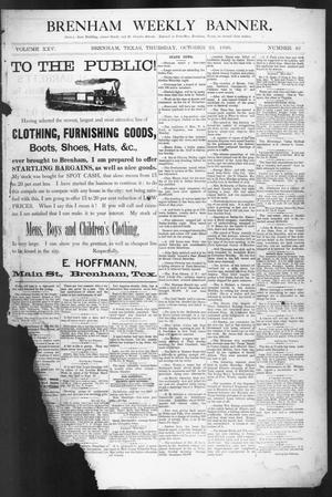 Primary view of object titled 'Brenham Weekly Banner. (Brenham, Tex.), Vol. 25, No. 43, Ed. 1, Thursday, October 23, 1890'.