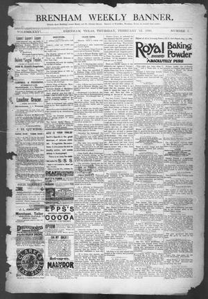 Primary view of object titled 'Brenham Weekly Banner. (Brenham, Tex.), Vol. 26, No. 7, Ed. 1, Thursday, February 12, 1891'.