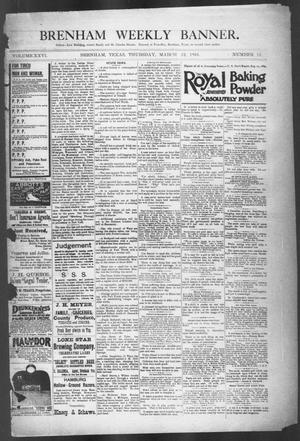 Primary view of object titled 'Brenham Weekly Banner. (Brenham, Tex.), Vol. 26, No. 11, Ed. 1, Thursday, March 12, 1891'.