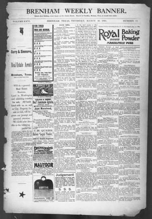 Primary view of object titled 'Brenham Weekly Banner. (Brenham, Tex.), Vol. 26, No. 13, Ed. 1, Thursday, March 26, 1891'.