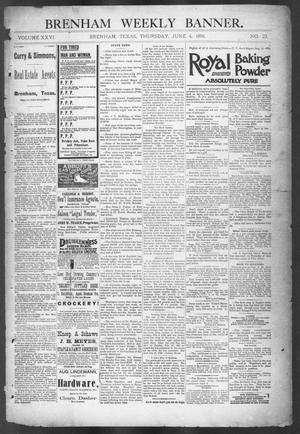 Primary view of object titled 'Brenham Weekly Banner. (Brenham, Tex.), Vol. 26, No. 23, Ed. 1, Thursday, June 4, 1891'.