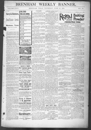 Primary view of object titled 'Brenham Weekly Banner. (Brenham, Tex.), Vol. 26, No. 25, Ed. 1, Thursday, June 18, 1891'.